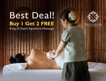 อย่าพลาดข้อเสนอที่ดีที่สุด!! ซื้อ 1 แถมฟรี 2 King of Oasis Massage Signature ที่โอเอซิสสปา